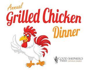 Grilled Chicken Dinner Good Shepherd Parish Catholic Church Chilton